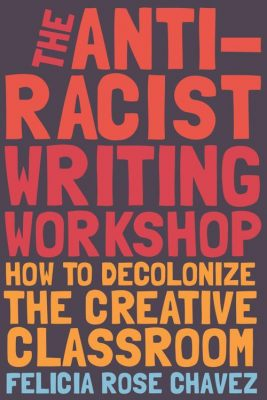 Book cover of The Antiracist Writing Workshop